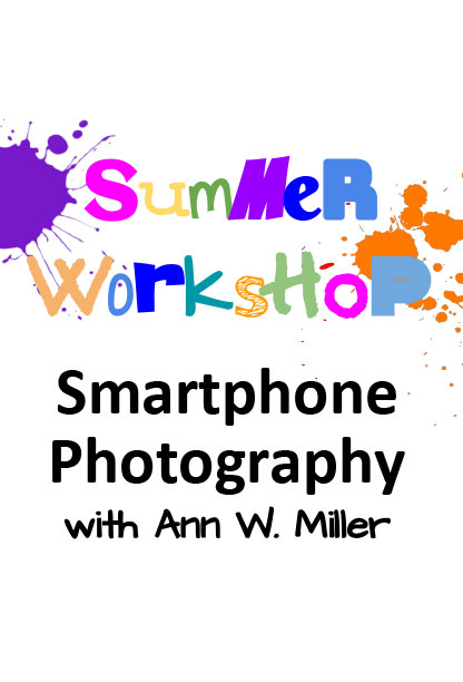 Smartphone Photography with Ann Miller