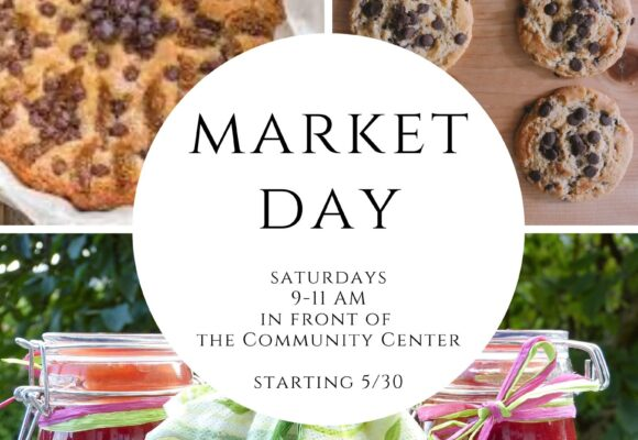 Market Day on Saturdays (Ended Columbus Day)!