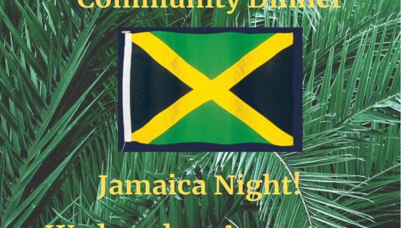 Jamaica Night Community Dinner – August 14th