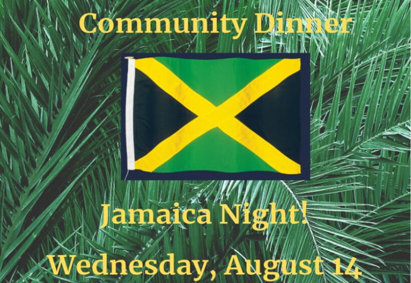 Jamaica Night Community Dinner – August 14th